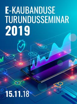 E-kaubanduse turundusseminar 2019